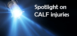 Spotlight on Calf Injuries